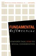 Fundamental Differences: Feminists Talk Back to Social Conservatives