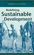 Redefining Sustainable Development - O'Keefe, Philip; Middleton, Neil; O'Keefe, Phil