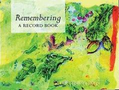 Remembering: A Record Book