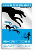Ghost Dogs - Gates, Susan