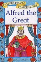 Alfred the Great - Matthews, A.