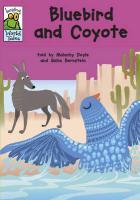 Bluebird and Coyote: A Native American Tale. Told by Malachy Doyle - Doyle, Malachy