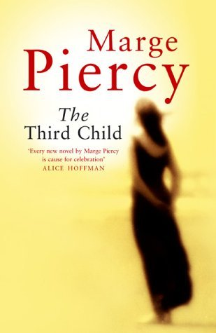 The Third Child - Marge Piercy