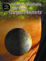 Jupiter, Neptune and Other Outer Planets - Oxlade, Chris