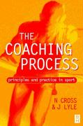 Coaching Process: Principles and Practice for Sport