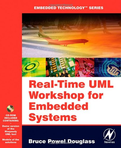 Real Time UML Workshop for Embedded Systems (Embedded Technology) - Bruce Powel Douglass