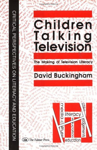 Children Talking Television: The Making Of Television Literacy (Social Aspects of AIDS) - David Buckingham University of London Institute of Education.