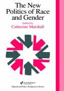 The New Politics of Race and Gender: The 1992 Yearbook of the Politics of Education Association
