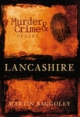 Murder and Crime in Lancashire