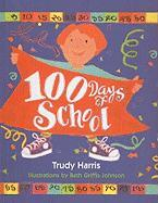 One Hundred Days of School - Harris, Trudy