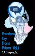 Freedom Cry from Prison