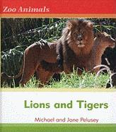 Lions and Tigers - Pelusey, Michael; Pelusey, Jane