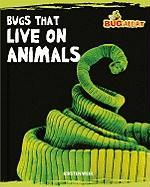 Bugs That Live on Animals - Weir, Kirsten
