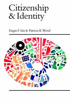 Citizenship and Identity - Isin, Engin F.