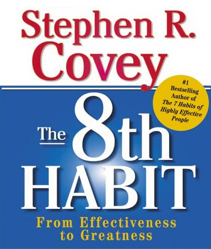 The 8th Habit: From Effectiveness to Greatness (Miniature Edition) - Stephen R. Covey