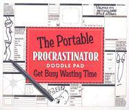 The Portable Procrastinator Doodle Pad: Get Busy Wasting Time