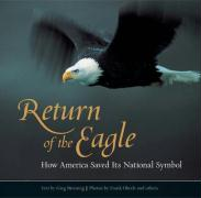 Return of the Eagle: How America Saved Its National Symbol