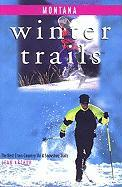Montana: The Best Cross-Country Ski & Snowshoe Trails - Arthur, Jean