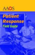Patient Response Field Guide