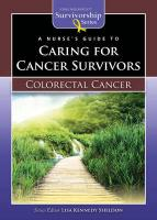 A Nurse's Guide to Caring for Cancer Survivors: Colorectal Cancer