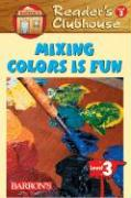Mixing Colors Is Fun - Chambers, Stacy