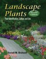 Landscape Plants: Their Identification, Culture, and Use