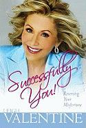 Successfully You!: Reversing Your Misfortune - Valentine, Leigh