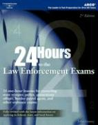 24 Hours to the Law Enforcement Exams - Gosney, John