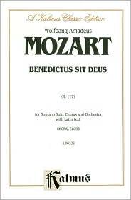 Benedictus Sit Deus, K. 177: Satb (Med) (Latin Language Edition)