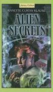 Alien Secrets - Klause, Annette Curtis