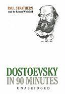 Dostoevsky in 90 Minutes - Strathern, Paul