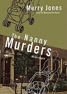 The Nanny Murders - Jones, Merry Bloch