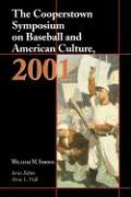 The Cooperstown Symposium on Baseball and American Culture