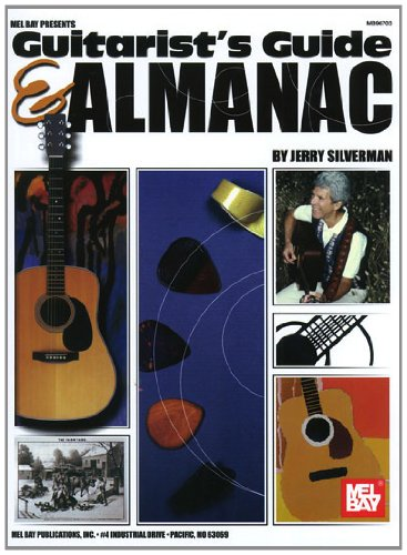Mel Bay presents Guitarist's Guide and Almanac - Jerry Silverman; Jerry Silverman