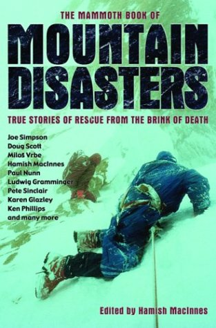 The Mammoth Book of Mountain Disasters: True Stories of Rescue from the Brink of Death - Hamish MacInnes