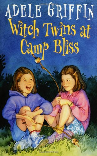 Witch Twins At Camp Bliss - Adele Griffin