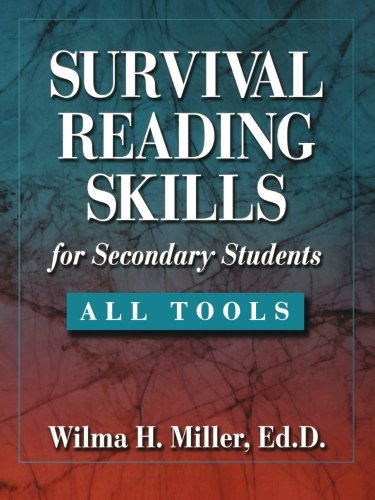 Survival Reading Skills for Secondary Students, All Tools - Wilma H. Miller Ed.D.; Wilma H. Miller