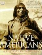 Native Americans: A History in Pictures