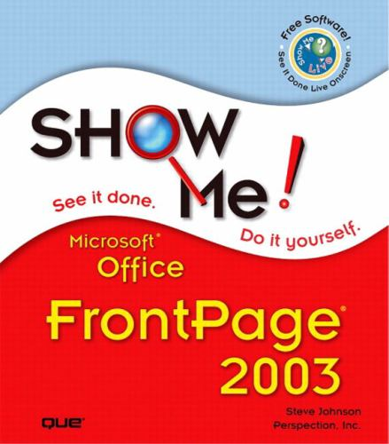 Microsoft Office FrontPage 2003 - Steve Johnson; Perspection, Inc. Staff