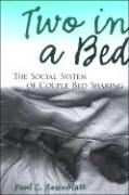 Two in a Bed: The Social System of Couple Bed Sharing