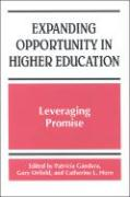 Expanding Opportunity in Higher Education: Leveraging Promise