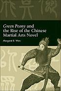Green Peony and the Rise of the Chinese Martial Arts Novel