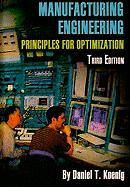 Manufacturing Engineering: Principles for Optimization - Koenig, Daniel T.