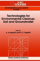 Technologies for Environmental Cleanup: Soil and Groundwater