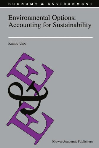 Environmental Options: Accounting for Sustainability (Economy  &  Environment) - K. Uno