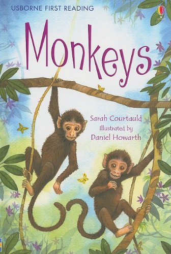 Monkeys (Usborne First Reading Level 3) - Sarah Courtauld