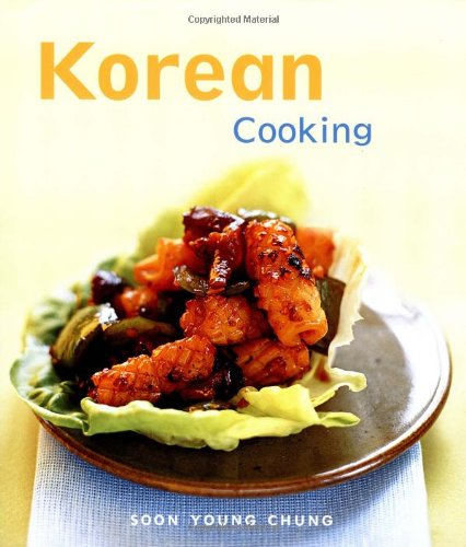Korean Cooking (Cooking (Periplus)) - Soon Young Chung