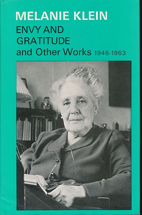Envy and Gratitude and Other Works 1946-1963. - Klein, Melanie