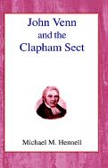 John Venn and the Clapham Sect - Hennell, Michael Murray
