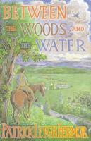 Between the Woods and the Water